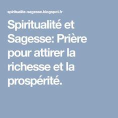 Spiritualité et Sagesse: Prière pour attirer la richesse et la prospérité.