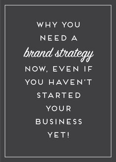 Why you need a brand strategy NOW!