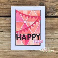 Dani's Thoughtful Corner: Triangles! Birthday Sentiments, Birthday Greeting Cards, Hexagon Cards, Right Triangle, Cute Banners, Stampin Up Catalog, Card Patterns, Stampin Up Cards, Cardmaking