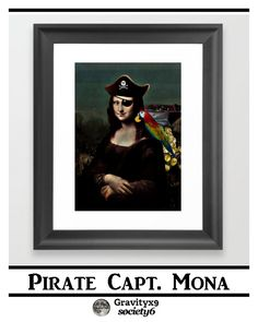Mona Lisa Pirate Captain Framed Art by #Gravityx9 Designs #SpoofingTheArts at Society6 -  Mona Lisa Pirate is also available on tee shirts, greeting cards, bags and more! Click through to see the variety of gifts and products.