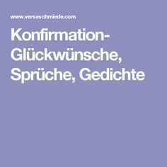 Konfirmation- Glückwünsche, Sprüche, Gedichte Funny Speeches, Gifts