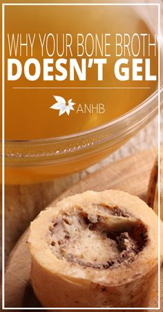 Why Your Bone Broth Doesn't Gel - All Natural Home and Beauty #bonebroth #Broth #health