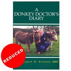 Book-A Donkey Doctors Diary. Donkey World Ltd The Donkey Sanctuary Sidmouth Devon EX10 0NU, United Kingdom