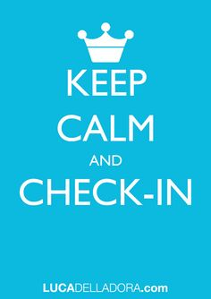 Keep Calm and Check-in
