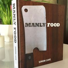 """Because men order steak and women order salad! A book of strong and masculine flavors"" as a perfect #fathersday #gift . You are welcome. We got you covered.  #manlyfood #glasshouseslc #saltlakecity #slc"