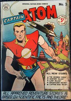 Your Man of the Atom @BilderUndWorte, my Captain Atom 1951, Nation-Wide Comics via @JAStokesNJ