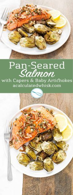 Pan-Seared Salmon with Capers & Baby Artichokes (Paleo, Whole30, Gluten free) | acalculatedwhisk.com