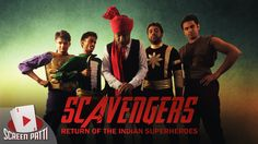 Scavengers - The Return of Indian Superheroes