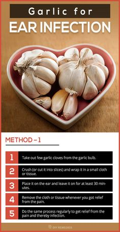 Method – 1: (Garlic cloves For Ear Infection)    Garlic alone can be used as an effective remedy for curing the ear infection.