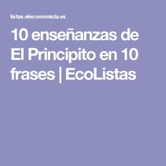 10 enseñanzas de El Principito en 10 frases |  EcoListas