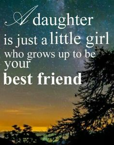I hope so. It's.not true of me and my mom. I hope it is for me and Chloe.