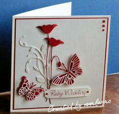 Hello, a Ruby Wedding card using Memory Box dies. Love the Poppy one and have used it a few times for Weddings. So elegant and my friend lik. Birthday Cards For Women, Handmade Birthday Cards, Greeting Cards Handmade, Birthday Images, Birthday Quotes, Female Birthday Cards, Butterfly Cards, Flower Cards, Wedding Anniversary Cards