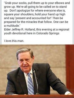 The always wonderful Elder Holland! Gospel Quotes, Mormon Quotes, Lds Quotes, Religious Quotes, Uplifting Quotes, Great Quotes, Quotes To Live By, Change Quotes, Spiritual Thoughts