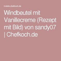 Windbeutel mit Vanillecreme (Rezept mit Bild) von sandy07 | Chefkoch.de