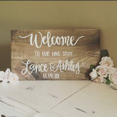 Welcome to our love story // hand lettered hand painted wood sign // custom wedding sign // wedding decor