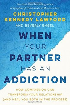 When Your Partner Has an Addiction: How Compassion Can Tr... https://www.amazon.com/dp/194163186X/ref=cm_sw_r_pi_dp_x_JR5gybR0CETXW