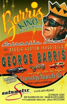 George Barris Show poster (looks 1990's). I saw Barris at a show here in Yakima Washington in the 1990's. Butch Patrick and the Munster Coach was also here.