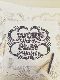 I always say #workhardplayhard true story, look it up. dope #type by  Scott Biersack