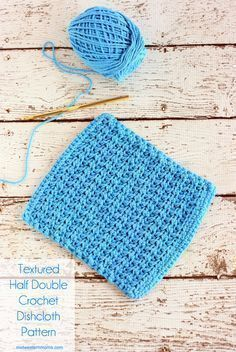 A slight variation on the half double crochet stitch gives this dishcloth a bit of a texture. Easy to make and great for beginners.