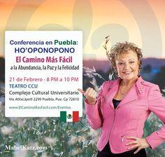 ¡Te invito a mi Conferencia de Ho'oponopono en Puebla! Descubre El Camino Más Fácil a la Abundancia, la Paz y la Felicidad el próximo 21 de Febrero en el Complejo Cultural Universitario Inscríbete AQUÍ ahora http://bit.ly/2iApUI6
