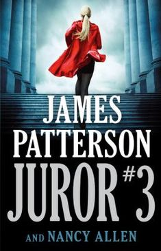 Juror #3 / James Patterson and Nancy Allen.