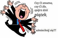 Humor, Random, Quotes, Pictures, Polish Sayings, Quotations, Photos, Humour, Funny Photos