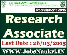 ICAR-Indian Agricultural Statistics Research Institute, New Delhi Recruitment 2015 : Research Associate Post  Interview Date : 26/03/2015  http://jobsnaukri.in/icar-indian-agricultural-statistics-research-institute-new-delhi-recruitment-2015-research-associate-posts/