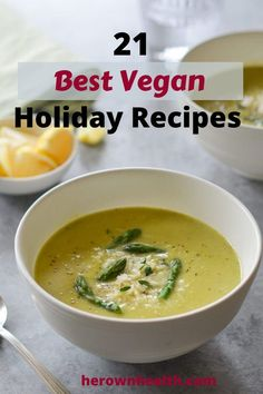 21 Best Vegan Holiday Recipes - Her Own Health Best Vegan Recipes, Healthy Eating Recipes, Diet Recipes, Diet Tips, Diabetic Meals, Healthy Food, Dessert Recipes, Aperitivos Vegan, Vegan Baked Potato