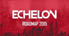 Echelon Roadmap 2015