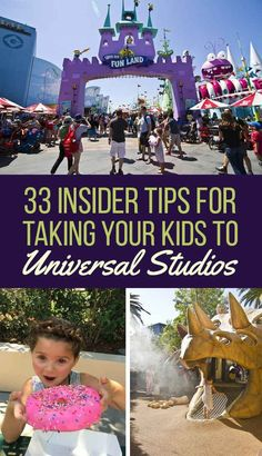 33 Insider Tips For Taking Your Kids To Universal Studios Hollywood