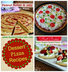 Delish Dessert Pizza Ideas! Wow I never think to make pizza dessert! #pizza #dessert