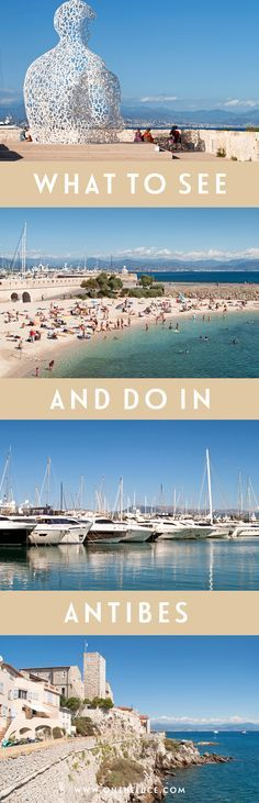 From superyacht spotting to sandy beaches – what to see and do in the beautiful walled town of Antibes on France's Côte d'Azur