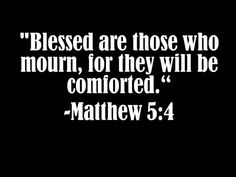 Comforting Bible Verse sympathy Quote