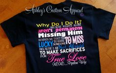 Pipeline Wife True Love Why Do I Do It by AshleysCustomApparel