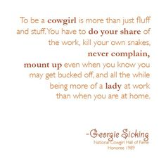 To be a cowgirl even though I ride english its ok.