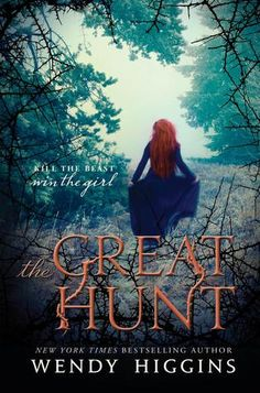 Readers Live A Thousand Lives: Book Review: The Great Hunt (Eurona Duology #1) by: Wendy Higgins