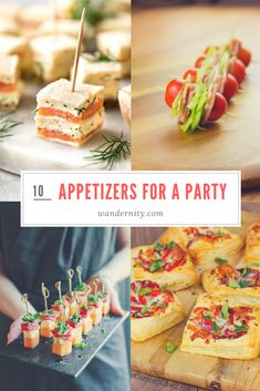10 Best Ideas for Party Appetizers and Finger Food -
