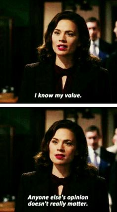 """I know my value, anyone else's opinion doesn't really matter. "" Agent Peggy Carter #agentcarter #marvel"