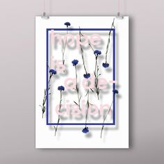 Hope is a decision -art print Bloom, Art Prints, Frame, Vintage, Design, Home Decor, Art Impressions, Picture Frame, Decoration Home