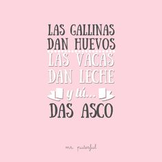 Imagen relacionada Cool Phrases, Mr Wonderful, Haha, Life Sayings, Hakuna Matata, Sad Love, Tumblr Quotes, Mood, Funny Cute