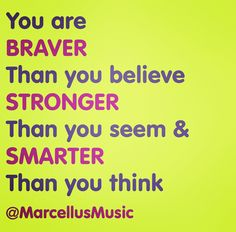 Here's a #quote about strength! Remember, you were #BornToBeBrave!