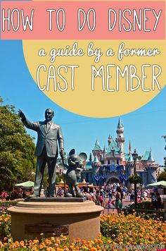 How to Do Disney: tips, tricks, and hacks by a former cast member - with brutally honest advice AND a few highly illegal backstage pics!