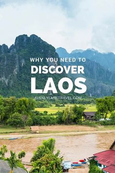 Why you need to discover Laos!! Laos is one of the most beautiful and untouched country in the world. Click through to read more about this incredible country!
