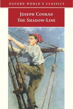 The Shadow-Line by Joseph Conrad