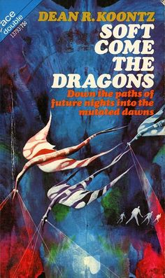Soft Come The Dragons (1970) | An anthology of short stories