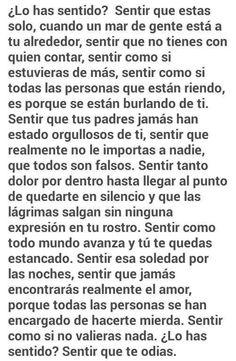 Lo he sentido Words Can Hurt, Sad Words, Sad Love Quotes, True Quotes, Sad Texts, Im Sad, It Hurts, Mood, Thoughts