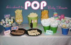 Cute Baby shower idea. Popcorn, cake pops, soda pop, tootsie pops, etc. :o)