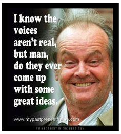 voices in my head funny quotes quote lol funny quote funny quotes humor Ain't that the truth, hey who said that? Me Quotes, Funny Quotes, Funny Memes, Devil Quotes, Weird Quotes, Laugh Quotes, Film Quotes, Funny Cartoons, What Do You Mean
