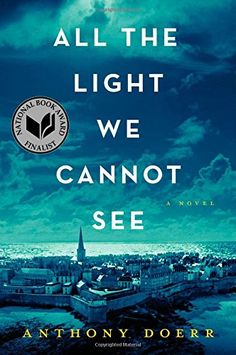 All the Light We Cannot See: A Novel by Anthony Doerr http://smile.amazon.com/dp/1476746583/ref=cm_sw_r_pi_dp_pIkKub1DJ8MJ6