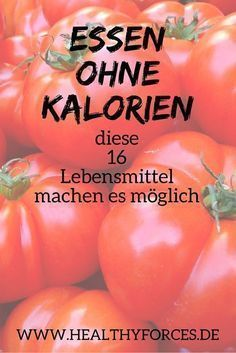 Non-calorie foods: 16 foods to lose weight- Lebensmittel ohne Kalorien: 16 Nahrungsmittel zum Abnehmen Feasting without calorie intake? How should it work? With these 16 foods, you make use of a trick of nature – and can take off completely nebenbi. Healthy Diet Tips, Health Diet, Health And Nutrition, Healthy Life, Healthy Protein, Nutrition Guide, Dieta Fodmap, Menu Dieta, Diet Recipes
